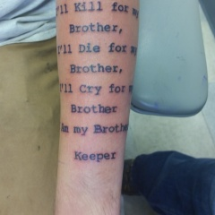 """Brother's Keeper"" Quote tattoo"